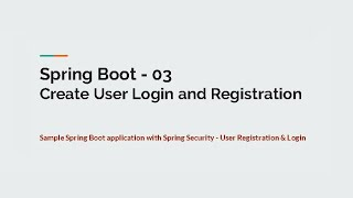 03 Create User Login  Registration with Spring Security - Spring Boot