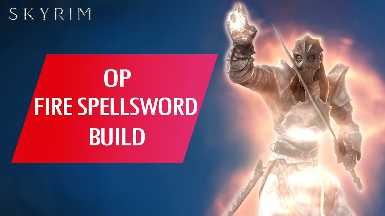 Download Skyrim: How to Make an OVERPOWERED FIRE SPELLSWORD BUILD (Legendary)