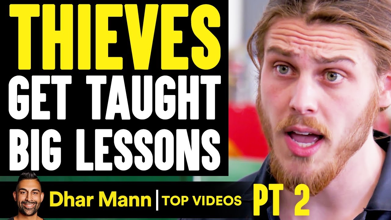 THIEVES Get TAUGHT Big Lessons, What Happens Next Is Shocking PT 2 | Dhar Mann