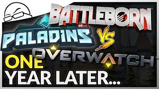 One Year Later - Battleborn vs Paladins vs Overwatch - Which one should you buy?!