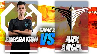 EXECRATION vs ARKANGEL GAME 2 | JUICY LEGENDS TOURNAMENT