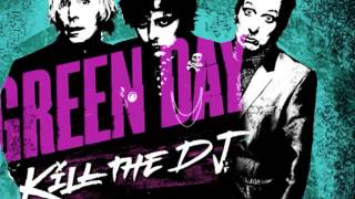 Green Day: Kill the DJ