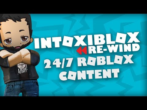 [⏪ Re-streaming 24/7 ROBLOX content] Best Roblox Streams from IntoxiBlox