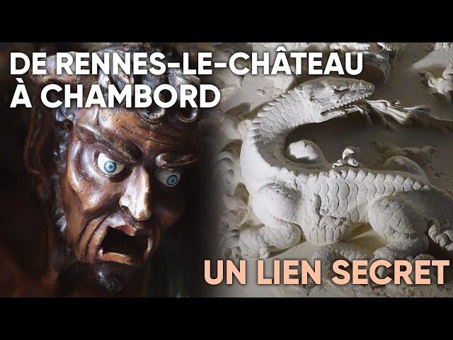 De Rennes-le-Château à Chambord: un lien secret !