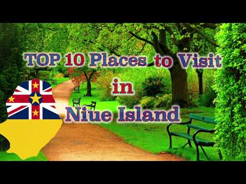 TOP 10 places to visit in Niue Island