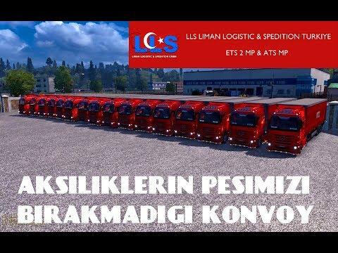 Aksiliklerin Peşimizi Bırakmadığı Konvoy - Liman Logistic ETS 2 MP