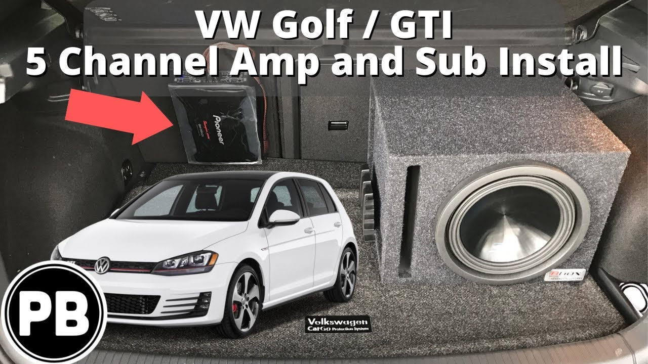 2014  Up VW GTI  GOLF Pioneer 5 Channel Amp and Sub Install | MK7  YouTube