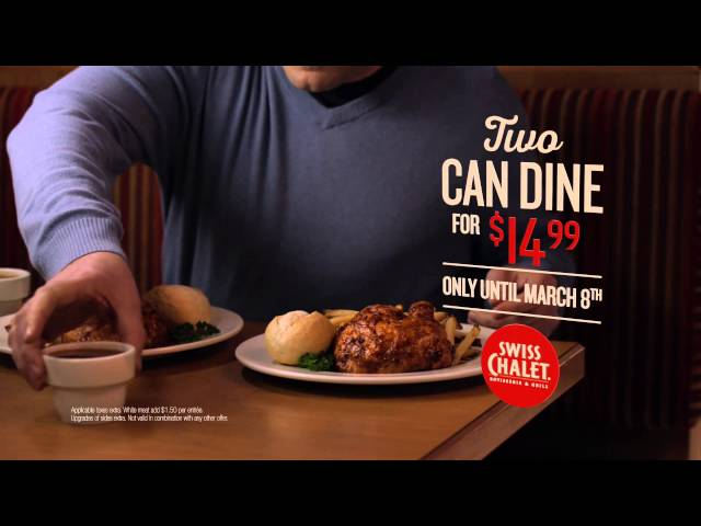Swiss Chalet - 2 Can Dine for only $14.99