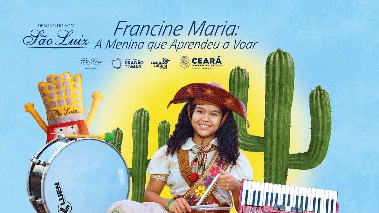 [Dentro Do Som] Francine Maria: A Menina que Aprendeu a Voar