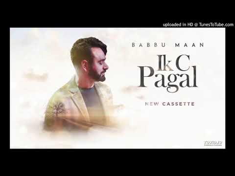 Mummy Daddy  Babbu Maan   Album - Ik C Pagal   Latest Punjabi Song 2018