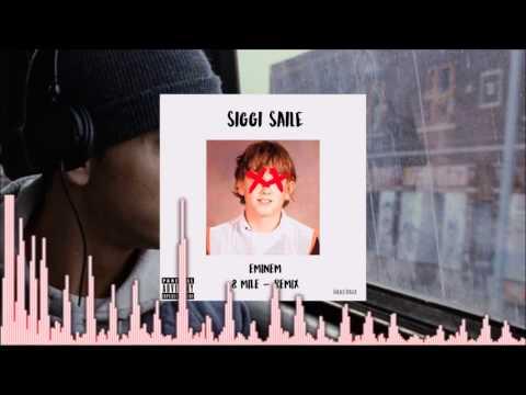 Eminem 8 Mile EDM Remix by Siggi Saile