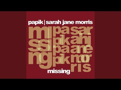 Papik & Sarah Jane Morris - Missing bedava zil sesi indir