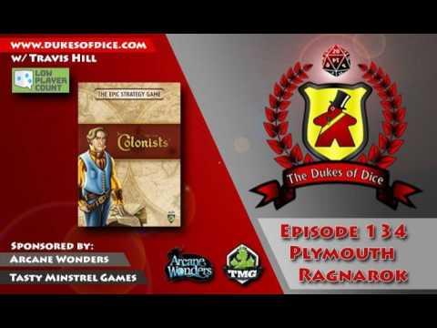 Dukes of Dice - Ep. 134 - Plymouth Ragnarok