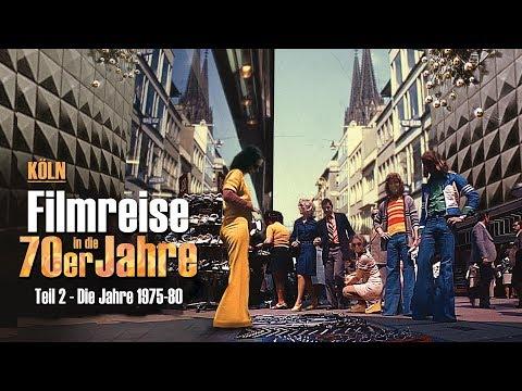 Köln - Filmreise in die 70er Jahre Teil 2 (1975-80)