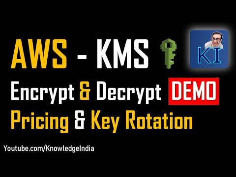 AWS KMS - Encrypt & Decrypt DEMO | KMS pricing | KMS Key Rotation (Part 2)