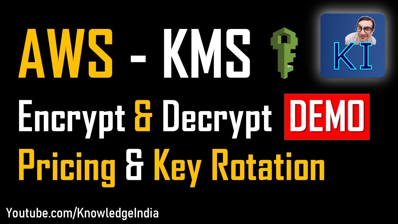 AWS KMS - Encrypt & Decrypt DEMO | KMS pricing | KMS Key Rotation (Part 2)