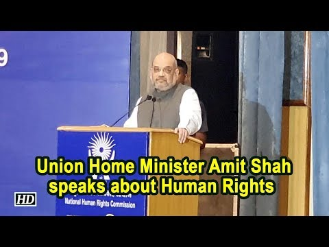 Redefine Human Rights In Indian Context: Amit Shah