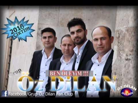 Grup Öz Dilan Ben Öleyim 2016 Albüm !!!