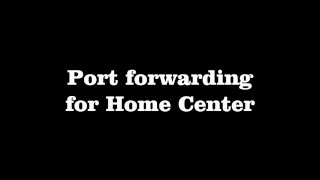 tutorial fibaro port forwarding for home center