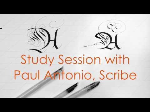 Study Session with Paul Antonio, professional Scribe