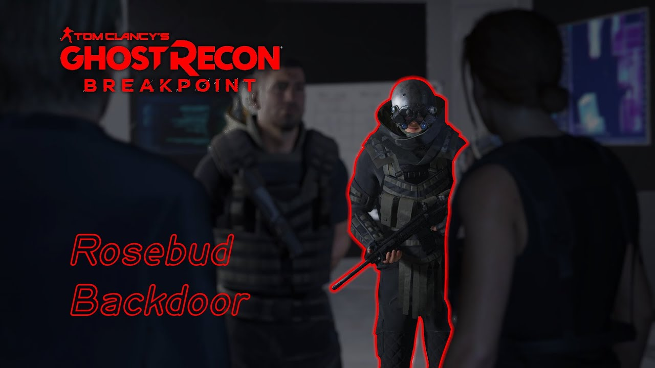 Ghost Recon Breakpoint Rosebud Backdoor Youtube