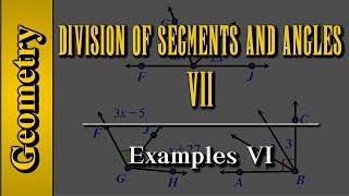 Geometry: Division of Segments and Angles (Level 7 of 8) | Examples VI