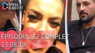 Puterea dragostei (13.08.2019) - Episodul 22 COMPLET HD
