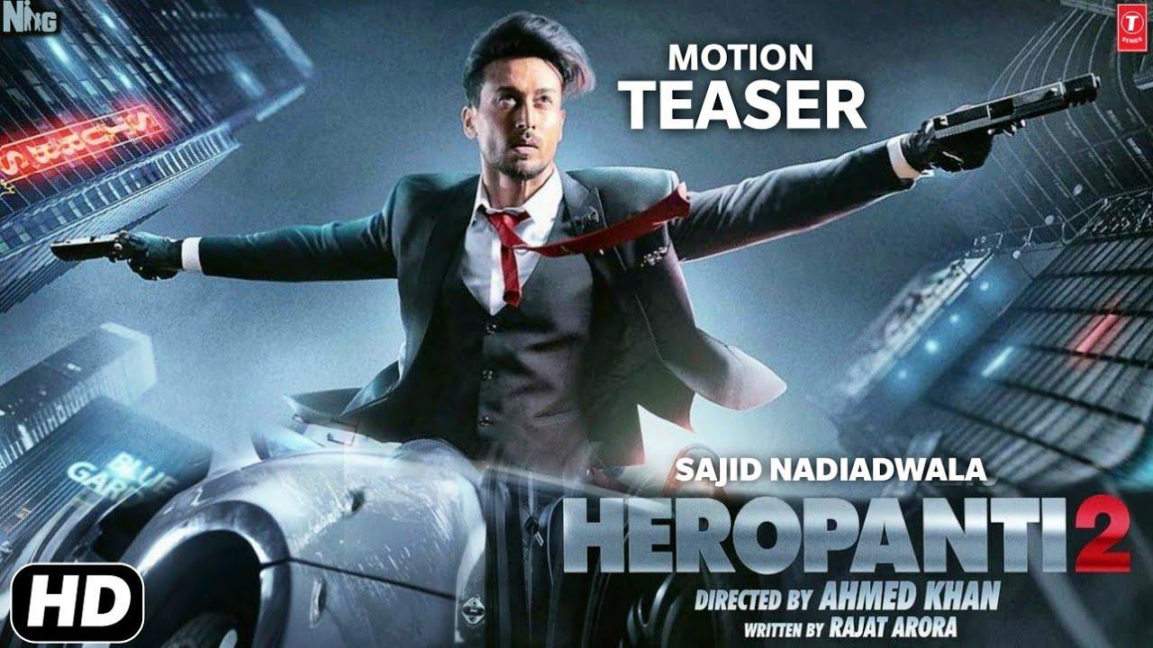 Heropanti 2 Motion Teaser & Release Date,Tiger Shroff,Tara Sutariya, Heropanti 2 Teaser, #Heropanti2