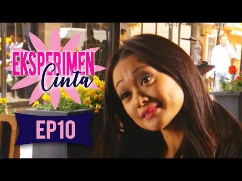 Eksperimen Cinta | Episod 10