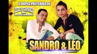 Sandro e Leo - Eu bebo é pra ficar mal