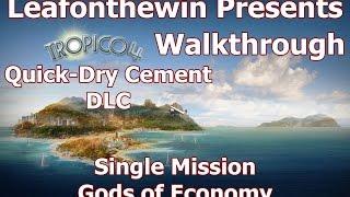 Tropico 4 Walkthrough - Single Mission - Gods of Economy