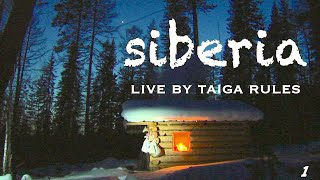 Siberia. Living by Taiga Rules. Episode 1.