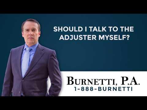 Should I Talk to The Adjuster Myself?