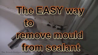 The easy way to remove mould from bathroom sealant