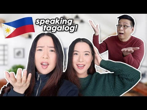 Speaking only TAGALOG to OUR FAMILY for 24 HOURS!