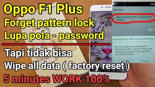 Fix Oppo F1 Plus Forgot Password Pattern (can not wipe data) Solution 2017