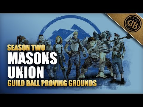Guild Ball Proving Grounds: Masons Vs Union