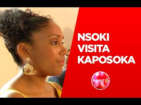 FLASH | NSOKI VISITA KAPOSOKA