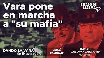 Imagen del video: Dando la Vara de Extremadura; Vara pone en marcha a 'su mafia'; con Manuel Barragán y Josué Cárdenas