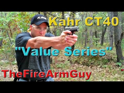 Kahr CT40 - Budget Priced, High End Quality - TheFireArmGuy