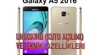 Galaxy A5 (2016) Telefon Kutu Açılımı Ve Ayrıntılı İnceleme !