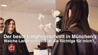Der beste Langhaarschnitt in München! Welche Langhaarfrisur ist die Richtige für mich?
