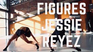 JESSIE REYEZ - FIGURES | DANCE | PARIS CAVANAGH CHOREOGRAPHY