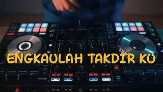 Download Lagu DJ ENGKAULAH TAKDIRKU 2020 mp3