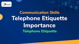 Telephone Etiquette Importance - Telephone Etiquette - Communication Skills