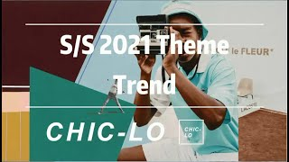 CHIC-LO -- S/S 2021 Theme Trend  | POP Fashion