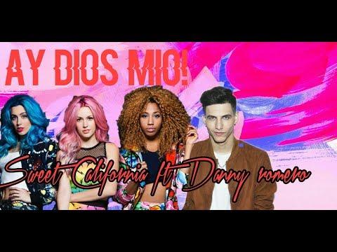 Sweet California- Ay Dios Mío Ft Danny Romero (Videoclip No Oficial)