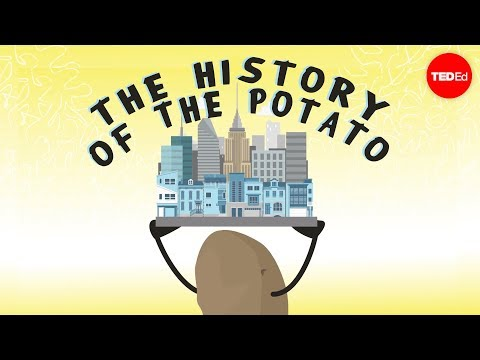 History through the eyes of the potato - Leo Bear-McGuinness