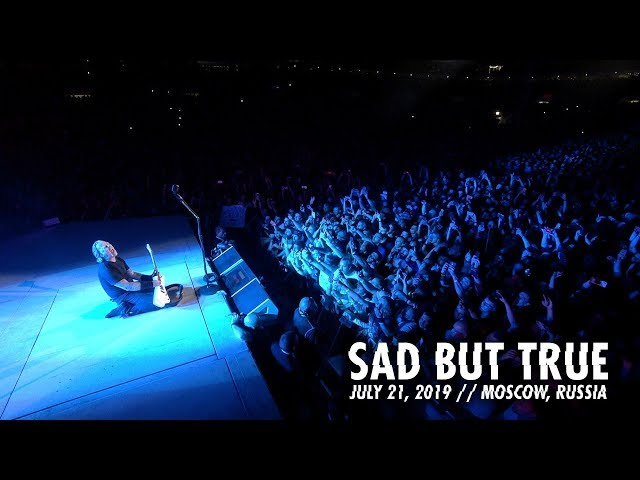 Metallica: Sad But True (Moscow, Russia - July 21, 2019)