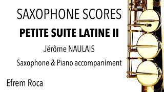 PETITE SUITE LATINE II – Jérôme NAULAIS – Saxophone & piano